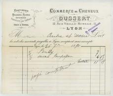 Factures Commerce De Cheveux Dussert 12 Rue Vieille-Monnaie à Lyon . Parfumerie Brosserie Peignes . Coiffure . 1890 . - France