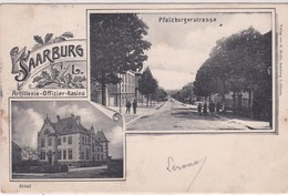 (57) SAARBURG  2 Vues :  Pfatzburgerstrasse  / Artillerie -Offizier-Kasino - Sarrebourg