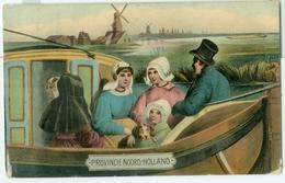 Provincie Noord-Holland; O.a. Trekschuit En Molens - Gelopen. (Uit Serie: Voor Over 100 Jaren) - Autres