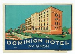AVIGNON - DOMINION HOTEL - Etiquettes D'hotels
