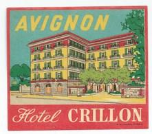 AVIGNON - HOTEL CRILLON - Etiquettes D'hotels