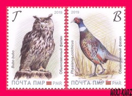 TRANSNISTRIA 2019 Europa CEPT Theme Nature Fauna National Birds Owl Pheasant 2v MNH - 2019