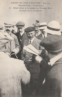 Circuit De L'Est D'Aviation 1910 - 2ème étape - Troyes - Nancy - Leblanc Sur Monoplan Blériot Interviewé - Meetings