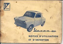 AUTOMOBILE Notice Utilisation Et Entretien Vespa 400 - Auto