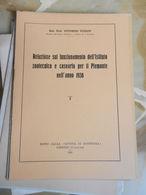 6) VEZZANI RELAZIONE ISTITUTO ZOOTECNICO CASEARIO PIEMONTE ANNO 1938 OPUSCOLO 14 PAGINE - Books, Magazines, Comics
