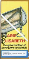 Folheto Da Indústria Conserveira De Portimão. Sardinhas Marie Elisabeth.  Brochure Of The Canning Industry Of Portimão - Food