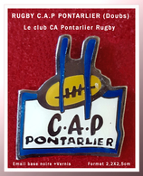 SUPER PIN'S RUGBY : Le CAP PONTARLIER (Doubs) En émail Base Noire + Vernis, Format 2,2X2,5 Cm - Rugby
