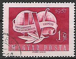 UNGHERIA 1957 CONGRESSO SINDACALE DEI LAVORATORI YVERT.1227 USATO VF - Ungheria