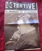 1956 DÉTECTIVE Revue Informations SECRETS DU MONDE-LE MILIEU AIME PAS CAFÉ LOUIS ALLARD JACQUIN 1 BALLE AU VENTRE-DRUIDE - Testi Generali
