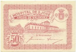 ARCOS DE VALDEVEZ - CÉDULA De 50 CENTAVOS - M.A. 253 - UNC. - ND - PORTUGAL - EMERGENCY PAPER MONEY - NOTGELD - Portugal