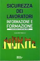 TESEA - La Sicurezza Dei Lavoratori - Informazione E Formazione. - Society, Politics & Economy