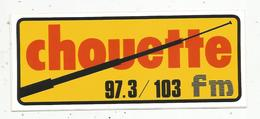 Autocollant ,  RADIO ,  CHOUETTE ,97.3 / 103  Fm - Autocollants