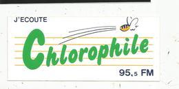 Autocollant ,  RADIO , J'écoute  CHLOROPHILE , 95,5 FM - Stickers