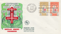 Enveloppe FDC  1er Jour   NOUVELLES  HEBRIDES   Centenaire  De  La  CROIX  ROUGE  1963 - FDC