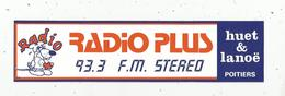 Autocollant ,  RADIO ,  RADIO PLUS , 93.3 F.M. Stereo , Huet & Lanoë, POITIERS - Autocollants