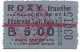 Etiket Etiquette - Inkom Ticket - Cinema Bioscoop Ciné Roxy - Bruxelles - 5 Fr - Tickets D'entrée