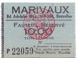 Etiket Etiquette - Inkom Ticket - Cinema Bioscoop Ciné - Marivaux - Bruxelles - 10 Fr - Tickets D'entrée