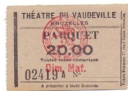 Etiket Etiquette - Inkom Ticket -  Théatre De Vaudeville - Bruxelles - 20 Fr - Tickets D'entrée