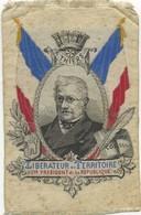 Ecusson En Soie A.Thiers Liberateur Du Territoire 1e President De La Republique - Figuren