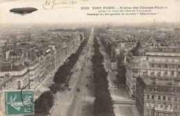 2068 TOUT PARIS — Avenue Des Champs-Elysées Prise Ou Haut De L'Arc De Triomphe République 1910 - Dirigeables