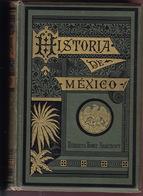 Historia De Mexico, De H. H. Bancroft. - Historia Y Arte
