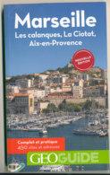 Geoguide Marseille Et Sa Région 2017 - Tourisme