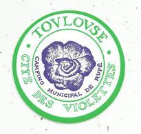 Autocollant , CAMPING Municipal De Rupé, Cité Des Violettes, TOULOUSE - Stickers