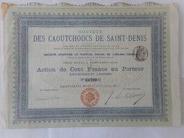 Caoutchoucs De SAINT DENIS  1907 - Actions & Titres