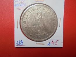 CHILI 1 PESO 1878 ARGENT - Chile