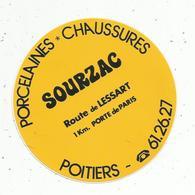 Autocollant , Porcelaines ,chaussures SOURZAC ,  POITIERS - Stickers