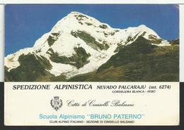 Cartolina SPEDIZIONE ALPINISTICA Nevado Palcaraju - Perù - Autografi - Alpinismo