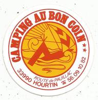 Autocollant , CAMPING AU BON COIN ,  Route De Pauillac,33, HOURTIN - Stickers