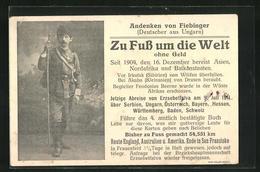 AK Zu Fuss Um Die Welt Ohne Geld, Andenken Von Fiebinger, Deutscher Aus Ungarn - Postcards