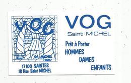 CARTE DE VISITE , Prêt à Porter VOG Saint Michel ,  SAINTES - Visitenkarten