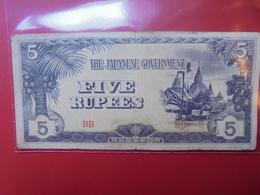JAPON (TERRITOIRES OCCUPES 1940-45) 5 RUPEES CIRCULER - Japan