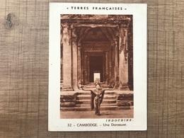 CAMBODGE Une Danseuse INDOCHINE TERRES FRANÇAISES - Trade Cards