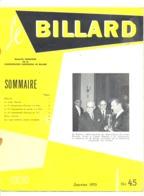 """Revue """" Le Billard """" N° 45 De Janvier 1970 (jm) - Sport"""
