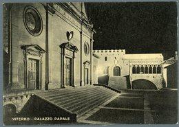 °°° Cartolina N. 193 Viterbo Palazzo Papale Nuova °°° - Viterbo