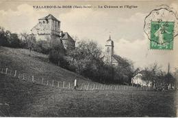 VALLEROIS LE BOIS Le Château Et L' Eglise - Autres Communes