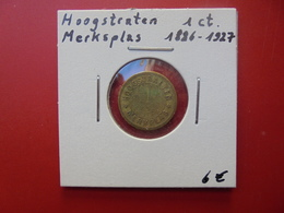 PRISON DE HOOGSTRATEN-MERKSPLAS 1 CENTIME 1886-1927 - Collections