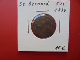 PRISON DE SAINT-BERNARD 5 CENTIMES 1833 - Collections