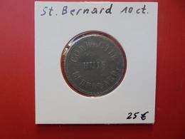 MAISON DE CORRECTION DE SAINT-BERNARD 10 CENTIMES NON-DATE - Collections