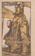 AK - Kunst AK - UND IHR? Zeichnet Kriegsanleihe 1917 - Militaria