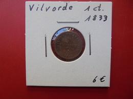 PRISON DE VILVOORDE 1 CENTIME 1833 - Belgique