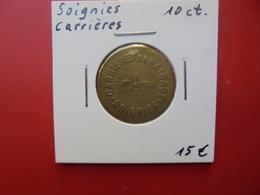 CARRIERES DE SOIGNIES 10 CENTIMES NON-DATE - Professionnels / De Société