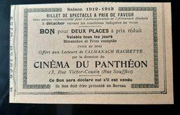 2 TICKETS 1912 CINEMA OMNIA PATHE + CINEMA DU PANTHEON BILLET SPECTACLE PRIX FAVEUR CINE FILM ANCIEN FILMS CINEMAS PARIS - Tickets - Vouchers