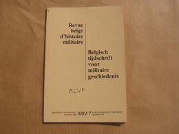 REVUE BELGE D' HISTOIRE MILITAIRE XXIV 7 Artillerie Rail Chermins De Fer Belgique Hainaut Soldat Pilote RAF Wellekens - Histoire