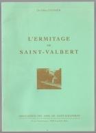 Régionalisme, L'Ermitage De Saint-Valbert, Dr Cugnier, Haute Saône  15 P - Franche-Comté