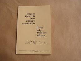 REVUE BELGE D' HISTOIRE MILITAIRE XXV 2 Guerre 40 45 14 18 Siège Namur J B Vifquain Groote Vakbonden Bataillon Canadien - Histoire