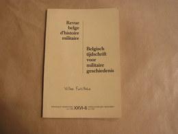 REVUE BELGE D' HISTOIRE MILITAIRE XXVI 6 Guerre 40 45 Architecture Fortifications Corps Franc Belge 1942 1943 Légion SOE - Histoire